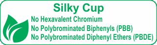 No Hexavalent Chromium Silky Cup